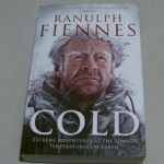 Cold by Sir Ranulph Fiennes paperback book